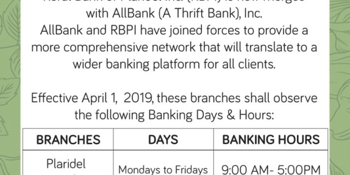 Rural Bank of Plaridel Inc. is now merged to AllBank (A Thrift Bank) Inc. effective April 1, 2019